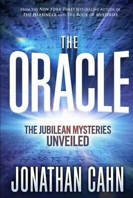 The Oracle The Jubilean Mysteries Unveiled Hardcover Jonathan Cahn  NEW