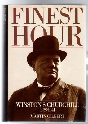 Finest Hour : Winston S. Churchill 1939-1941 , Martin, Gilbert