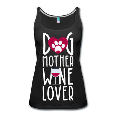 Dog Mother Wine Lover Women's Tank Top, Dog moms day gift