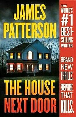 THE HOUSE NEXT DOOR by James Patterson NEW PAPERBACK 2019 FREE SHIPPING