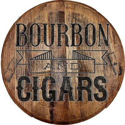 Whiskey Barrel Head Bourbon and Cigars Whiskey Tobacco Man Cave Wood Bar Sign