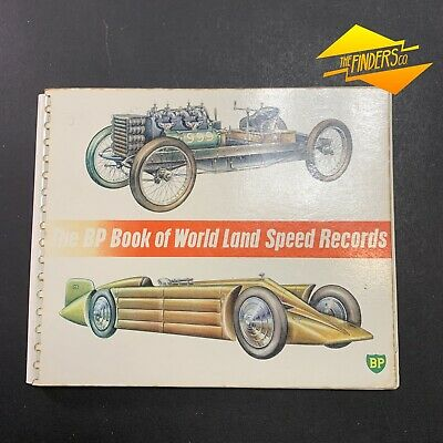 Vintage 1963 'The Bp Book Of World Land Speed Records' Petrol Oil Book