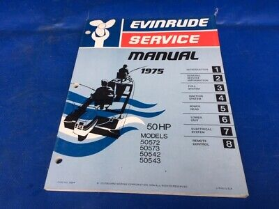 1975 Evinrude Johnson 50hp Outboard Printed Factory Shop Repair Service Manual