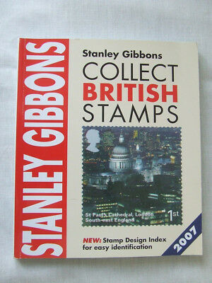 Stanley Gibbons Collect British Stamps Catalogue 2007, Vgc