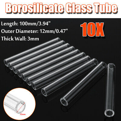 10Pcs 100mm X 12mm X 3mm Thick Wall Borosilicate Glass Tube Pyrex Blowing Tubing