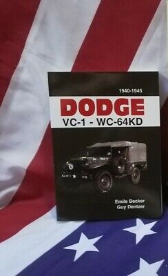 DODGE VC1 WC 64 KD BECKER 4X4 6X6 USA WW2 militaria 51 52 54 62 63 restauration