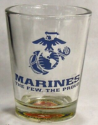 Marines The Few The Proud Shot Glass #4724