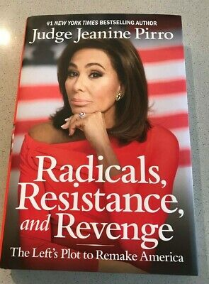 Radicals Resistance and Revenge by Jeanine Pirro  Hardcover Book