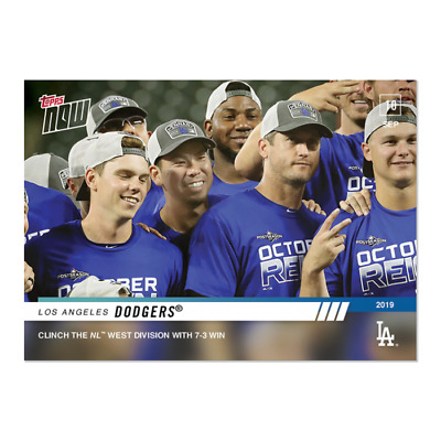 2019 Topps NOW 827 Los Angeles Dodgers CLINCH WEST DIVISION [9.10.19]