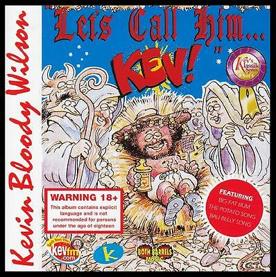 Kevin Bloody Wilson Let's Call Him Kev CD NEW unsealed
