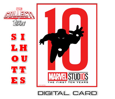2019 MARVEL STUDIOS TEN YEARS SILHOUETTES IRON MAN Topps Marvel Collect Digital