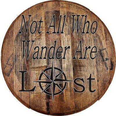 Whiskey Barrel Head Not All Who Wander Are Lost Sea Compass Home Decor Bar Sign