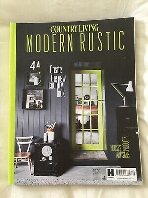 COUNTRY LIVING MODERN RUSTIC Magazine #9 **RARE**
