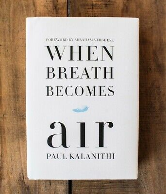 Brand New When Breath Becomes Air Book by Paul Kalanithi Hard Cover