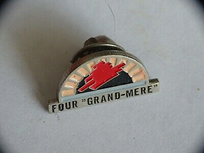 Pin's Four Grand Mère