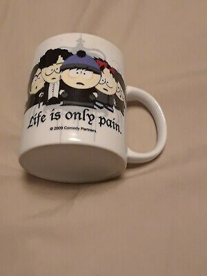 """2009 South Park """"Life is Only Pain"""" Mug"""