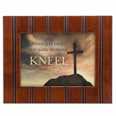 When Life Gets Too Hard to Stand, Kneel Woodgrain Framed Art Wall Plaque Sign