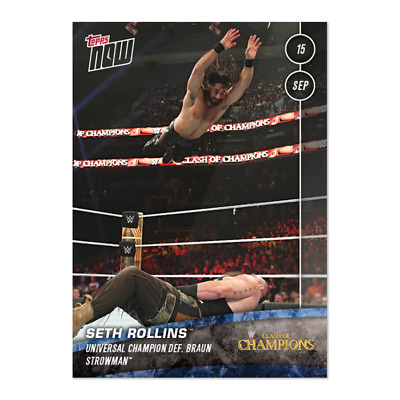 2019 Topps NOW WWE #67 Seth Rollins ~ Clash of Champions