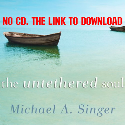 The Untethered Soul The Journey Beyond Yourself - Michael A. Singer [AUDIO BOOK