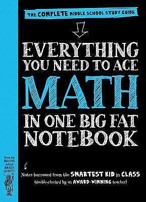 Everything You Need to Ace Math in One Big Fat Notebook: The Complete Middle S..
