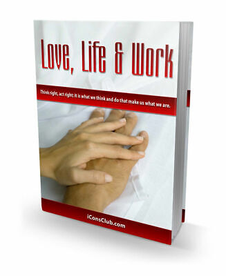 LOVE, LIFE & WORK eBook PDF With Master Resell Rights Free Shipping