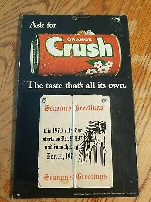 Rare Vintage Original 1975 Orange Crush Calendar Sign Soda Pop General Store