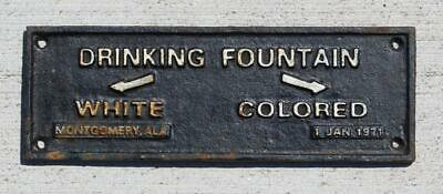 Cast Iron Drinking Fountain Segregation White Colored Sign 1931 Montgomery