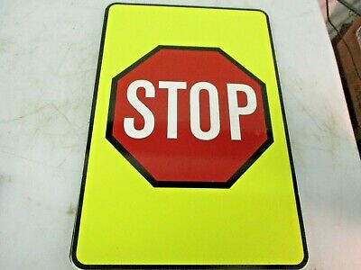 New Stop Sign Alluminum Yellow And Red 12 X 18
