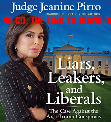 Liars, Leakers, and Liberals by Jeanine Pirro (AUDIO BOOK)