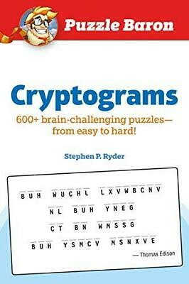 Puzzle Baron Cryptograms: 600 Brain-Challenging Puzzles--From Easy to Hard!, Pa