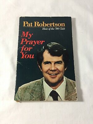 MY PRAYER FOR YOU by Pat Robertson Vintage 1977 paperback Religion Of 700 Club