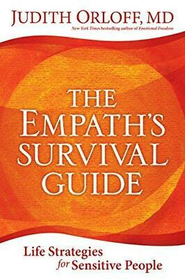 Empath's Survival Guide,The: Life Strategies for Sensitive People, Paperback,