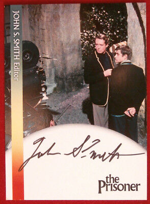 THE PRISONER - JOHN S. SMITH, Editor - AUTOGRAPH CARD - Unstoppable Cards