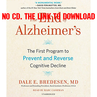 The End of Alzheimers The First Program to Prevent and Reverse Cogni [AUDIOBOOK