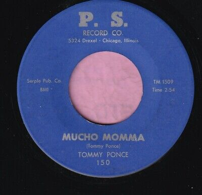 """Tommy Ponce """" Mucho Momma """" P. S. Records Rnb / Mod Listen"""