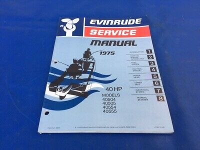 1975 Evinrude Johnson 40hp Outboard Printed Factory Shop Repair Service Manual