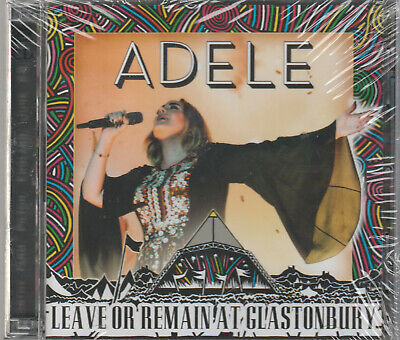 Adele - Leave Or Remain At Glastonbury (2016) NEW 2CD Factory Sealed BXP Recs