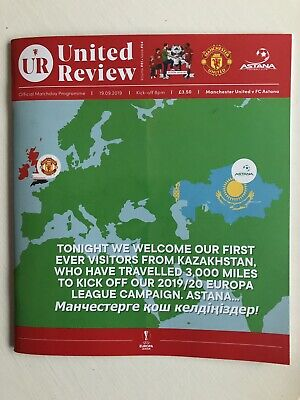 Manchester United v Astana Official Matchday Programme 19/9/19