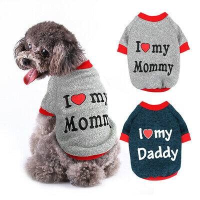 Cute Dog Cat Clothes I Love My Mommy Daddy Chihuahua Vest Pet Puppy Jumper Shirt