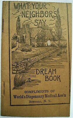 Dr Pierce What Your Neighbors Say Dream Book Quack Medicine Tract Book