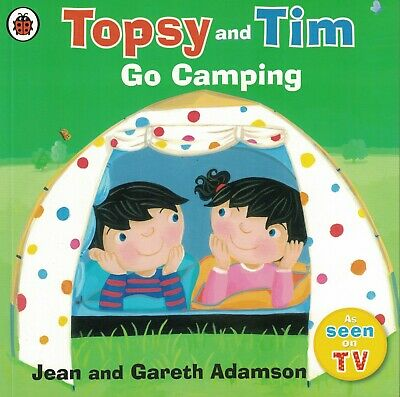 Young Children's First Experiences Picture Book: Topsy And Tim Go Camping