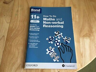BOND 11+ ELEVEN PLUS HOW TO DO MATHS & NON VERBAL REASONING KS2 SATs 2015