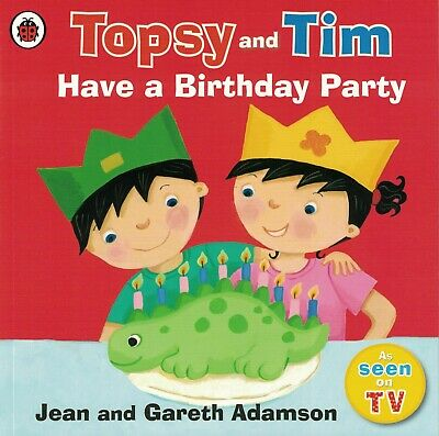 Children's First Experiences Picture Book: Topsy And Tim Have A Birthday Party