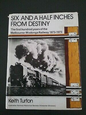Six And A Half Inches From Destiny by Keith Turton (1973) Victorian Railway