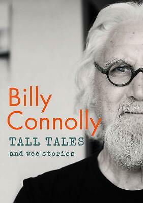 Tall Tales and Wee Stories by Billy Connolly New Hardback Book