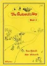 The Guitarists Way Book 1