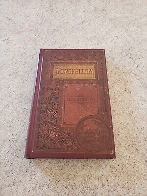 Antique 1883 The Complete Poetical Works Of Henry Longfellow Illustrated Book