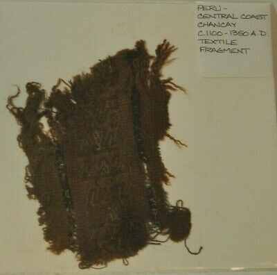 Pre Columbian Peru Central Coast Chancay Textile Fragment ca. 1100-1350 AD