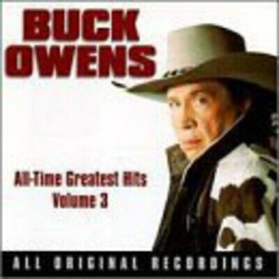 Buck Owens - All Time Greatest Hits, Volume 3 CD NEW