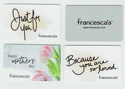FRANCESCA'S Gift Cards - LOT of 4 Diff Styles - Mom- Collectible - No Cash Value